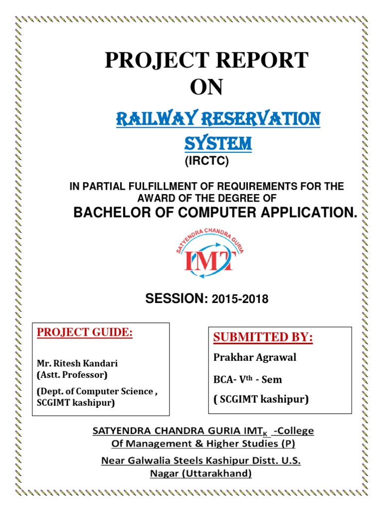 Project Report on Railway Reservation System using VB6 0 and Ms
