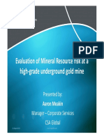 Evaluation of a Mineral Resource Risk at a High Grade Underground Gold Mine August 2015
