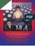 Compassion Overcomes Evil