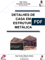 Detalhes de Casa Em Estrutura Metálica