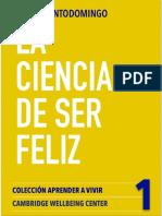 La Ciencia de Ser Feliz (Colección Aprender a Vivir Nº 1) (Spanish Edition)