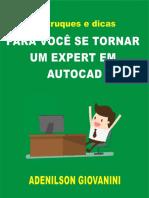 40 Truques Para Você Se Tornar Um Expert Em AutoCAD