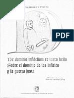 Alonso de La Veracruz Sobre El Dominio de Los Infieles y La Guerra Justa