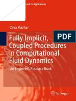 (Fluid Mechanics and Its Applications 115) Zeka Mazhar (Auth.)-Fully Implicit, Coupled Procedures in Computational Fluid Dynamics_ an Engineer's Resource Book-Springer International Publishing (2016)