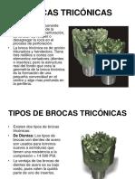 BROCAS TRICÓNICAS
