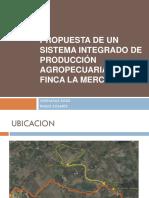 Propuesta de Un Sistema Integrado de Producción Agropecuaria