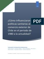 Cómo Influenciaron Las Políticas Sanitarias Al Comercio Exterior de Chile en El Periodo de 1980 a La Actualidad (2)