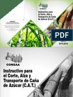 Instructivo Para El Corte Alza y Transporte de La Caña de Azucar