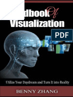 Handbook of Visualization Utilize Your Daydream and Turn It Into Reality_nodrm