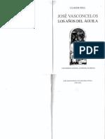 Claude Fell - José Vasconcelos, Los Años Del Águila
