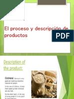 El Proceso y Descripción de Productos