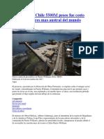 20171106 en Chile 5500M Pesos Fue Costo Caleta Escadores Mas Austral Del Mundo