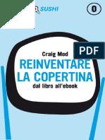 Reinventare La Copertina - Craig Mod