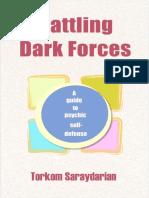 Battling Dark Forces_ a Guide t - Torkom Saraydarian