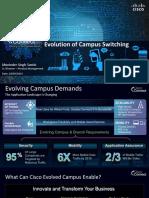 Evolution of Campus Switching Muninder