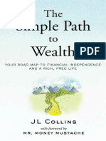 J. L. Collins, Mr. Money Mustache-The Simple Path to Wealth_ Your Road Map to Financial Independence and a Rich, Free Life-CreateSpace (2016)