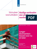 CPB Policy Brief 2017 10 Langer Doorwerken Keuzes Voor Nu en Later