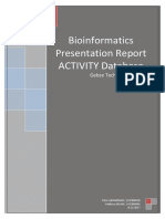 ACTIVITY Database in Bioinformatics Application