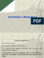 Aula 1 - Introdução a Bioquímica e Água