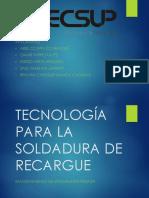 Tecnología Para La Soldadura de Recargue