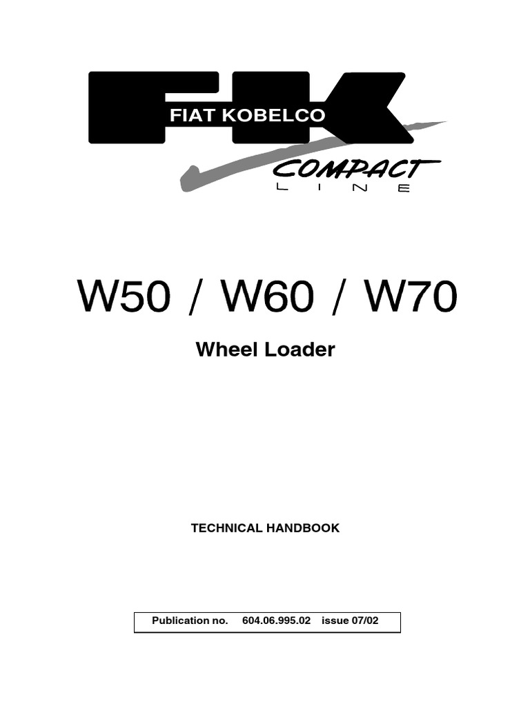 Fiat Kobelco Wheel Loader W50 W60 W70 Service Manual Internal Basic Wiring Schematics Power King 1620 Combustion Engine Battery Electricity