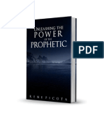 Unleashing the Prophetic