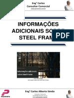 Informações Adicionais Sobre Steel Frame