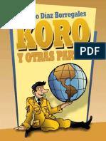 KORO Y OTRAS PARTES - Ricardo Díaz Borregales