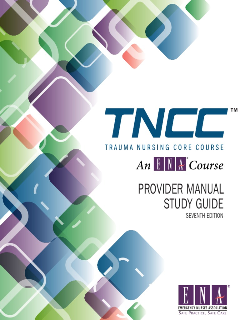 tncc provider manual study guide major trauma traumatic brain injury rh pt scribd com TNCC 6th Edition TNCC Course Book 6th Edition