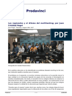 Las Regionales y El Dilema Del Multitasking Por Juan Cristobal Nagel