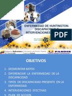 ENFERMEDAD DE HUNTINGTON-DISCAPACIDAD E INTERVENCIONES  EFECTIVAS.ppt
