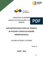 Guia Metodologica de Procesos de Peticion y Oferta Otorgameinto Concesiones Mineras Metalicas.