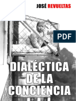 DIALÉCTICA DE LA CONCIENCIA - Jose Revueltas