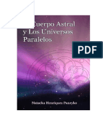 El Cuerpo Astral y Los Universos Paralelos PDF Pedagogía 3000