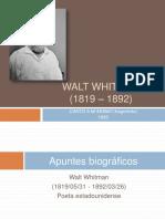 Walt Whitman;Vida y Obra. Canto de Mi Mismo