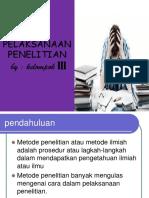 pelaksanaan penelitian 2.pptx