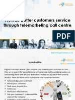 Provide Better Customers Service Through Telemarketing Call Centre