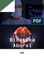 Bioetika Aborsi Kelompok 1