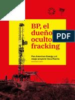 Bp-el Dueño Oculto Del Fracking
