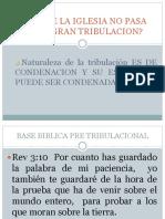 LA IGLESIA NO PASARA POR LA GRAN TRIBULACIÓN.pptx