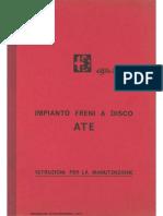 Alfa Romeo Registrazione Impianto Freni ATE 1969