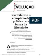 Karl Marx e o Complexo Da Política_ Em Busca Da Liberdade – Teoria e Revolução