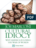 Marconi - Cultural Idiocy; Why America is Losing the War of Words (2012)