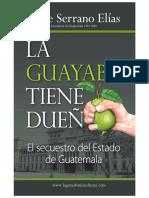 La Guayaba Tiene Dueño