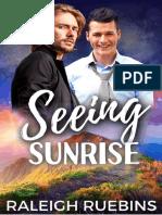 Seeing Sunrise - Raleigh Ruebins