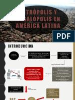 Metrópolis y Megalópolis en AMÉRICA LATINA PRADILLA