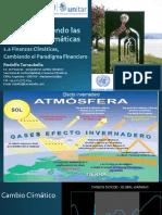 1.a Finanzas Climáticas, Cambiando El Paradigma