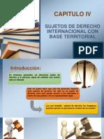 Capitulo IV Sujetos de Derecho Internacional Con Base Territorial
