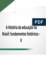 A Historia Da Educacao No Brasil Fundamentos Historicos II