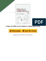8493663107 Cmo Ser Feliz Si Eres Msico o Tienes Uno Cerca by Guillermo Dalia Cirujeda